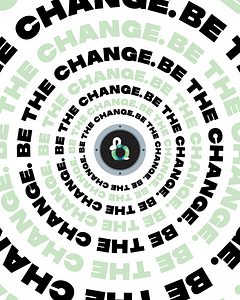 """To follow the design guidelines of Be Happy's poster I wanted to keep the wrapping text. In addition, I decided to make my first animation with this piece. I think having the text wrap in this manner puts a certain exigence on the topic which is fitting for the idea of """"be the change."""" (https://bybrice.com/products/be-the-change)"""
